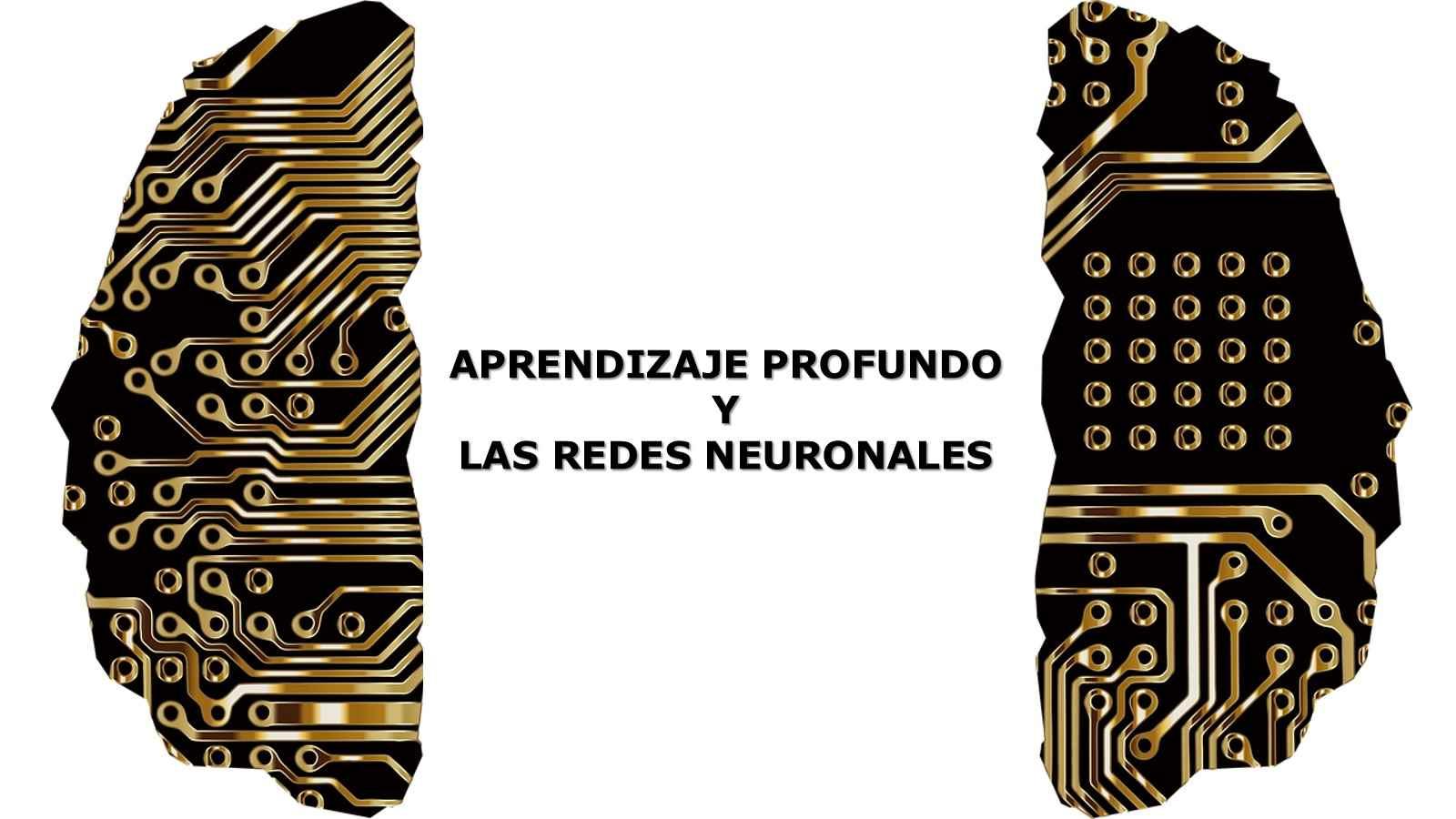 Curso Gratuito de Deep Learning y las Redes Neuronales por la Red de Universidades Anáhuac